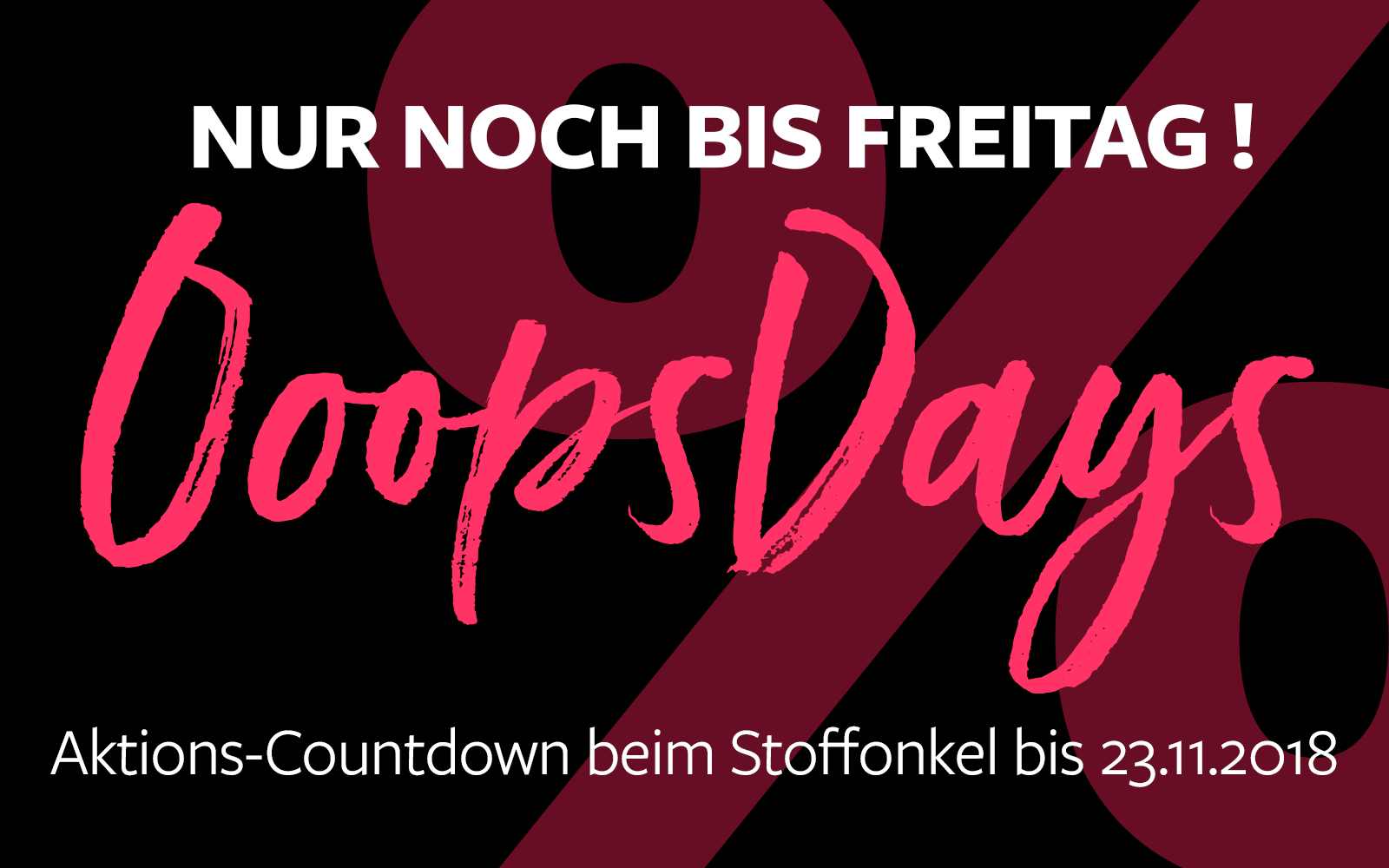 OopsDays - Nur noch bis Freitag!
